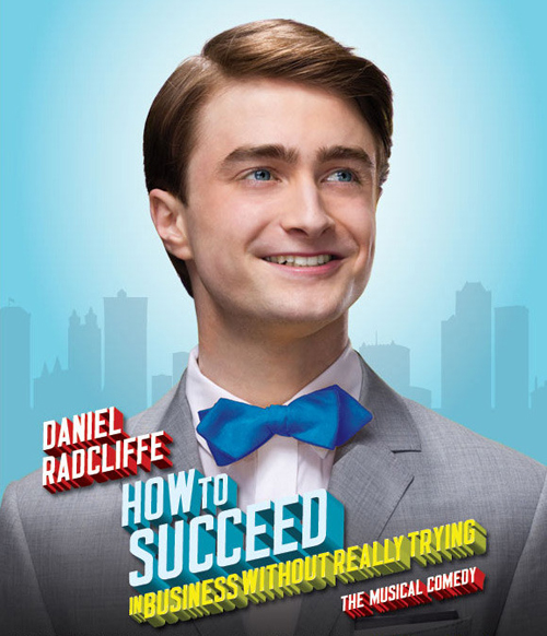 Daniel Radcliffe How to Succeed